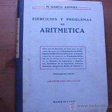Libros de segunda mano: EJERCICIOS Y PROBLEMAS DE ARITMETICA, M. GARCIA ARDURA, MADRID, 1957. Lote 18576035