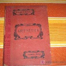Libros de segunda mano: ARITMÉTICA POR IGNACIO SALINAS Y ANGULO - MANUEL BENÍTEZ Y PARODI, EDICIÓN REVISADA 1940. Lote 24612637