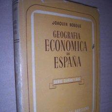 Libros de segunda mano: GEOGRAFIA ECONOMICA DE ESPANA / JOAQUIN BOSQUE. Lote 23494404