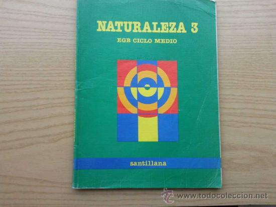 NATURALEZA 3 - 3º EGB CICLO MEDIO - SANTILLANA (Libros de Segunda Mano - Libros de Texto )