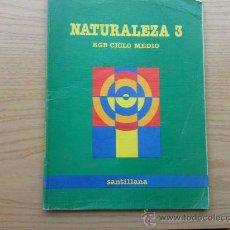 Libros de segunda mano: NATURALEZA 3 - 3º EGB CICLO MEDIO - SANTILLANA. Lote 26677190