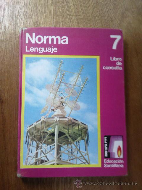 Norma 7 lenguaje libro de consulta egb comprar for Libro fuera de norma
