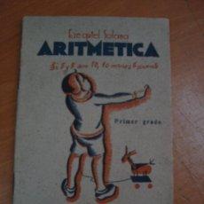 Libros de segunda mano: ARITMÉTICA. EZEQUIEL SOLANA. EDITORIAL ESCUELA ESPAÑOLA 1942. Lote 19442762