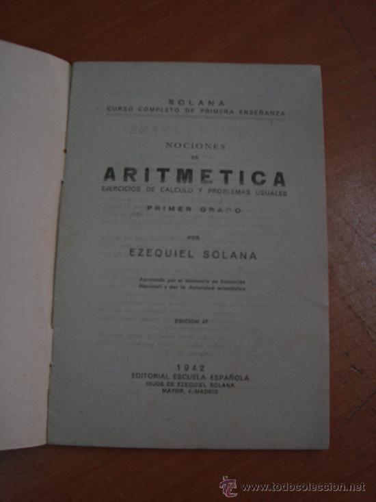 Libros de segunda mano: ARITMÉTICA. EZEQUIEL SOLANA. EDITORIAL ESCUELA ESPAÑOLA 1942 - Foto 2 - 19442762