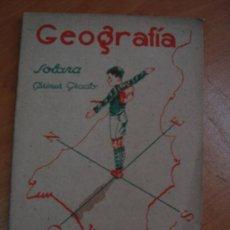 Libros de segunda mano: NOCIONES DE GEOGRAFÍA. PRIMER GRADO. EZEQUIEL SOLANA. EDITORIAL ESCUELA ESPAÑOLA 1942. Lote 19442901