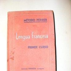 Libros de segunda mano: METODO PERRIER, LENGUA FRANCESA, PRIMER CURSO. Lote 19670611