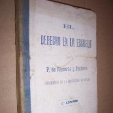 Libros de segunda mano: EL DERECHO EN LA ESCUELA / F. DE FIGUERAS Y PACHECO. Lote 19776708