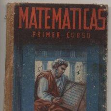 Libros de segunda mano: MATEMÁTICAS PRIMER CURSO. EDITORIAL LUIS VIVES.. Lote 20196483