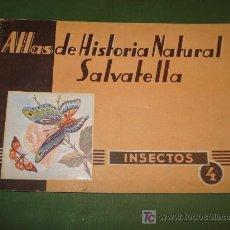 Libros de segunda mano: LIBRO DE ESCUELA ATLAS DE HISTORIA NATURAL *SALVATELLA INSECTOS * 1ª EDICION 1949.. Lote 22846280