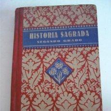 Libros de segunda mano: HISTORIA SAGRADA, SEGUNDO GRADO, POR EDELVIVES, EDITOR LUIS VIVES 1941. Lote 20337509