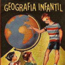 Libros de segunda mano: GEOGRAFÍA INFANTIL. EDICIONES