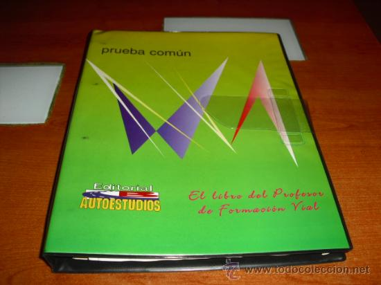EL LIBRO DEL PROFESOR DE FORMACION VIAL PRUEBA COMUN (Libros de Segunda Mano - Libros de Texto )