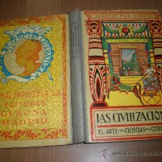 Libros de segunda mano: JOAQUIN PLA CARGOL LAS CIVILIZACIONES DALMAU CARLES PLA 1936 GERONA MADRID 1936. Lote 25554253
