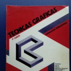 Libros de segunda mano: TECNICAS GRAFICAS - 1 CURSO FORMACION PROFESIONAL - FP1 - EDITORIAL DONOSTIARRA - 1977. Lote 26321470