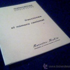 Libros de segunda mano: FRACCIONES. EL NUMERO RACIONAL. MATEMATICAS, ENSEÑANZA GENERAL BASICA. OCTAVO CURSO. BARREIRO-RUBIO.. Lote 22596954