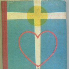 Libros de segunda mano: EN EL CAMINO DE DIOS / A.SERRANO DE HARO / ED.PARANINFO 1962 / ENSEÑANZA PRIMARIA/ ESCUELA. Lote 48128704