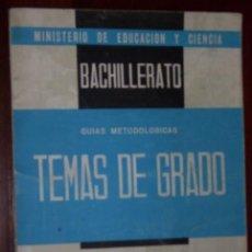 Libros de segunda mano: CIENCIAS DE GRADO ELEMENTAL (TEMAS DE GRADO 1967) MINISTERIO DE EDUCACIÓN NACIONAL. Lote 22979267