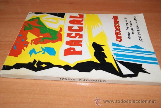 METODO DE ORTOGRAFIA /ESCOLAR PASCAL /PRECIOSO 1977 (Libros de Segunda Mano - Libros de Texto )