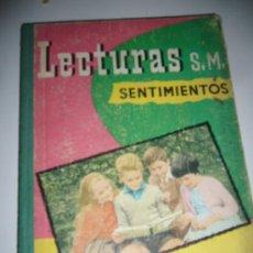 Libros de segunda mano: LIBRO TEXTO, LECTURAS, SENTIMIENTOS EDICIONES S.M,TERCER GRADO,1960. Lote 26332441