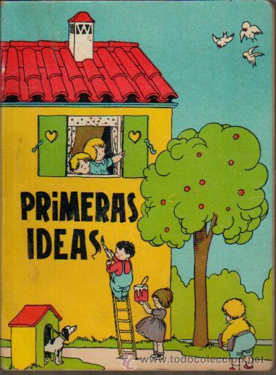 LIBRO DE PARVULOS, PRIMERAS IDEAS, PLA DALMAU CARLES, GERONA (Libros de Segunda Mano - Libros de Texto )