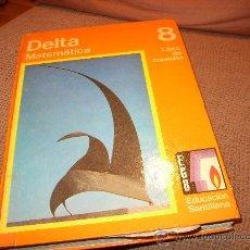 Libros de segunda mano: DELTA 8 EGB SANTILLANA. Lote 23806902