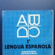 Libros de segunda mano: LENGUA ESPAÑOLA 1º - EDICIONES ANAYA - 1982. Lote 27519790