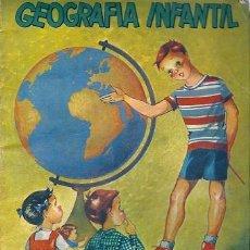 Libros de segunda mano: 7126 -LIBRO GEOGRAFÍA INFANTIL- EDIT. BETIS. ILUSTR. PRUDENCIA ANTON - 1955. Lote 25472020