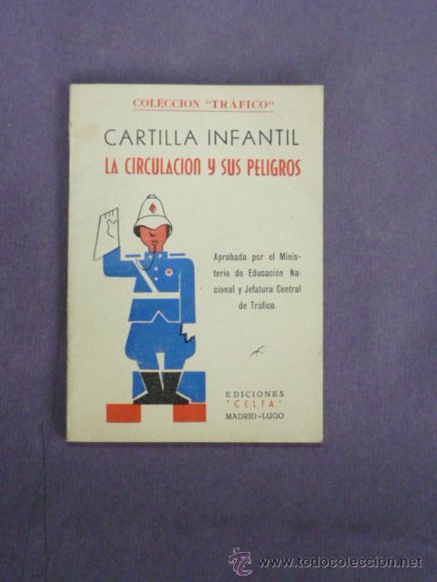LIBRO ESCUELA-CARTILLA INFANTIL LA CIRCULACION-EDICIONES CELTA 1960 2ªEDICION 61 (Libros de Segunda Mano - Libros de Texto )