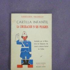 Libros de segunda mano: LIBRO ESCUELA-CARTILLA INFANTIL LA CIRCULACION-EDICIONES CELTA 1960 2ªEDICION 61. Lote 24460808