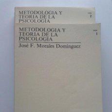 Livres d'occasion: METODOLOGIA Y TEORIA DE LA PSICOLOGIA - 2 TOMOS - JOSE F. MORALES DOMINGUEZ - UNED - 1995. Lote 24778937