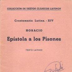 Libros de segunda mano: HORACIO - EPISTOLA A LOS PISONES (EN LATIN) - COLECCIÓN DE TEXTOS CLÁSICOS LATINOS - BOSCH 1962. Lote 25111484