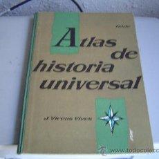 Libros de segunda mano: ATLAS DE HISTORIA UNIVERSAL.J. VICENS VIVES.. Lote 25264475
