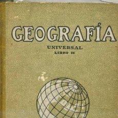 Libros de segunda mano: GEOGRAFÍA UNIVERSAL LIBRO II SEIX BARRAL - LIBRO ESCOLAR 1940. Lote 33245861