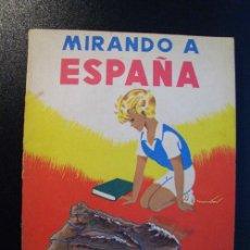 Libros de segunda mano: MIRANDO A ESPAÑA. SERRANO DE HARO, AGUSTÍN. 1963. Lote 25449198