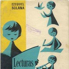 Libros de segunda mano: LECTURAS INFANTILES - EZEQUIEL SOLANA. Lote 25628525