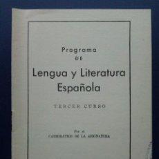 Livres d'occasion: PROGRAMA LENGUA Y LITERATURA ESPAÑOLA - TERCER CURSO - JOSE M. BLECUA, LUIS A. BLECUA - 1969. Lote 25776316
