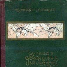 Libros de segunda mano: IZQUIERDO CROSELLES - GEOGRAFÍA UNIVERSAL ¡490 PÁGINAS! (GRANADA, 1943). Lote 35579723