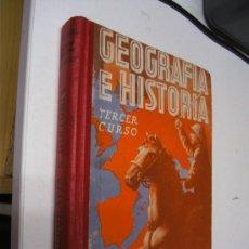 Gebrauchte Bücher - GEOGRAFIA E HISTORIA / TERCER CURSO / ED. LUIS VIVES 1.949 - 26561923