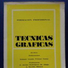 Libros de segunda mano: TECNICAS GRAFICAS - FORMACION PROFESIONAL - FP1 - PRIMER CURSO - EDITORIAL DONOSTIARRA - 1973. Lote 26659694