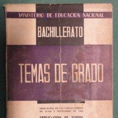 Libros de segunda mano: 'TEMAS DE GRADO. EXPLICACIÓN DE TEXTOS'. AÑO 1963, 155 PÁGINAS.. Lote 243657840