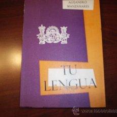 Libros de segunda mano: TU LENGUA ALEJANDRO MANZANARES EDICIONES DALMAU 1961 LIBRO DE TEXTO. Lote 27076497