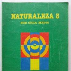 Libros de segunda mano: NATURALEZA 3 - 3º EGB CICLO MEDIO - SANTILLANA. Lote 27221570