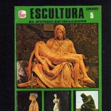 Libros de segunda mano: EL MUNDO EN IMAGENES - LIBRIFHER - Nº 5 - ESCULTURA - EDITORIAL FHER - 1975.. Lote 27236682