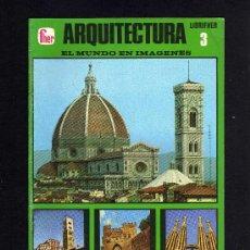 Libros de segunda mano: EL MUNDO EN IMAGENES - LIBRIFHER - Nº 3 - ARQUITECTURA - EDITORIAL FHER - 1975.. Lote 27236727
