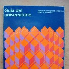 Libros de segunda mano: GUÍA DEL UNIVERSITARIO, SÍNTESIS DE LEGISLACIÓN BÁSICA PARA EL ALUMNADO, 2 TOMOS 1974 Y 1975. Lote 27544171