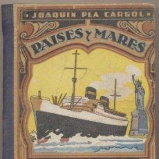 Libros de segunda mano: PAISES Y MARES. TERCER MANUSCRITO. DALMAU CARLÉS PLÁ 1948.. Lote 27697288