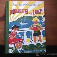 Libri di seconda mano: HACES DE LUZ, ORTEGA UCEDO, PRIMA LUCE, FACSIMIL DE LA EDICION DE 1958 HECHA EN 2007. Lote 27716932