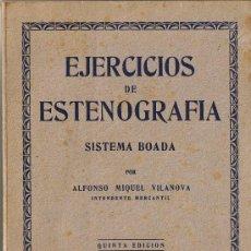Libros de segunda mano: EJERCICIOS DE ESTENOGRAFIA - SISTEMA BOADA - 1945. Lote 28075899