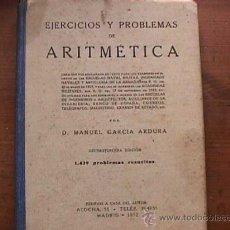 Libros de segunda mano: EJERCICIOS Y PROBLEMAS DE ARITMETICA, MANUEL GARCIA ARDURA, MADRID, 1952. Lote 28327943