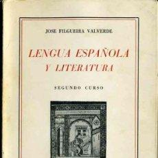 Libros de segunda mano: LENGUA ESPAÑOLA Y LITERATURA. 2º CURSO. J. FILGUEIRA VALVERDE. MADRID, 1969. . Lote 28446823